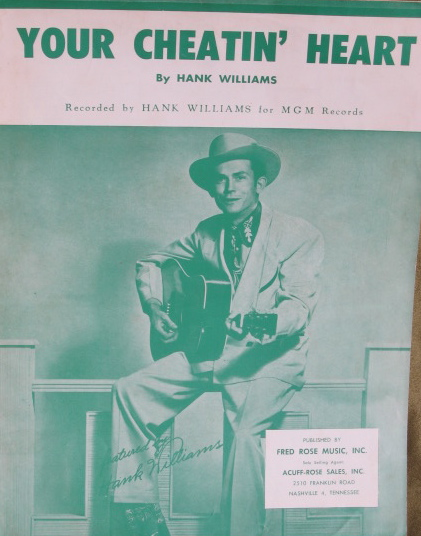 Lyrics for Your Cheatin' Heart by Hank Williams - Songfacts