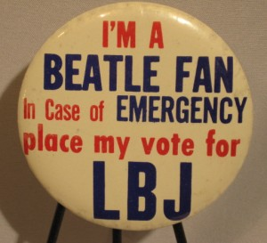 The Beatles & LBJ 1964 Political Button